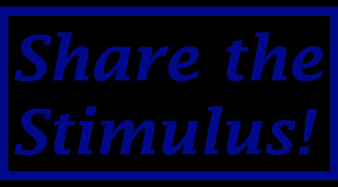 Share the Stimulus